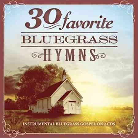 30 FAVORITE BLUEGRASS HYMNS:INSTRUMEN (CD)